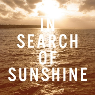 In Search of Sunshine