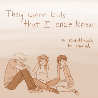 They were kids that I once knew