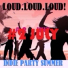 INDIE PARTY SUMMER: # 2 JULY
