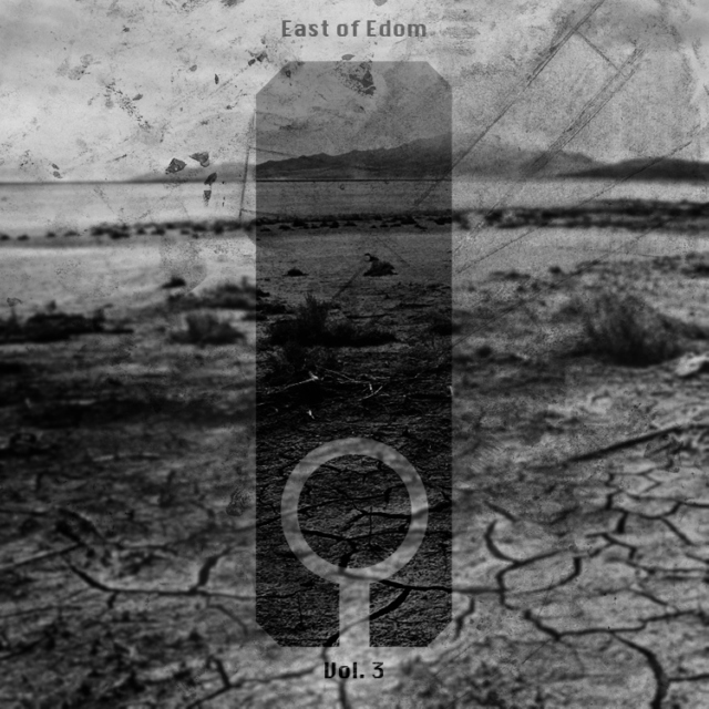 East of Edom Vol. 3