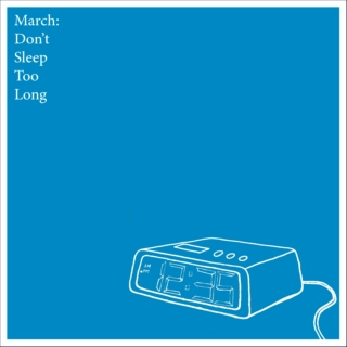 March 2010 - Don't Sleep Too Long
