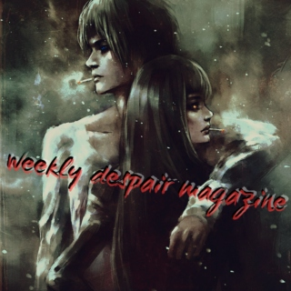 weekly despair magazine | zsr