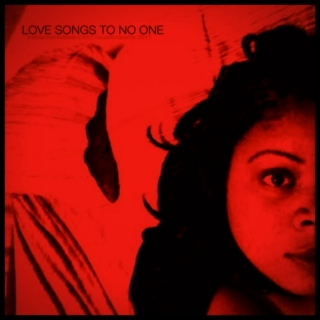 Love Songs to No One