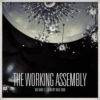 The Working Assembly Mixtape #3