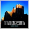 The Working Assembly Mixtape #10
