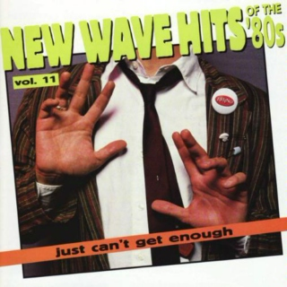 Rhino's Just Can't Get Enough New Wave Hits of the 80's V11-15