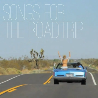 Songs For The Roadtrip