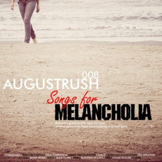 Songs For Melancholia MIXTAPE