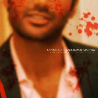 armani suits and animal viscera