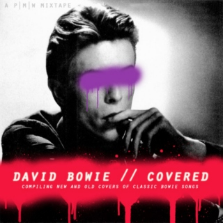 David Bowie // Covered