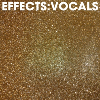 Effects: Vocals