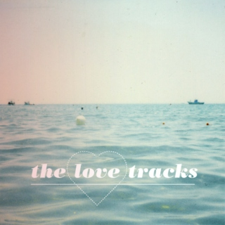 the love tracks