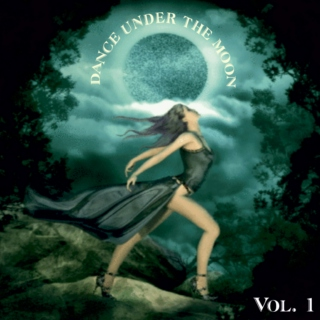 Dance Under The Moon Vol. 1
