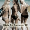 High on Summer '12