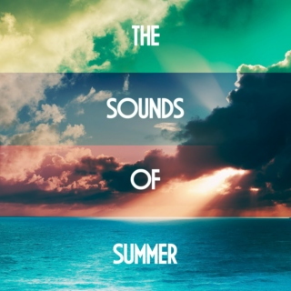 The Sounds of the Summer