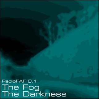 The Fog / The Darkness