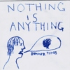 Nothing is anything.