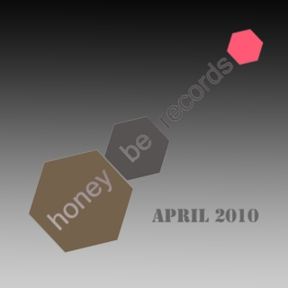 Honey Be Records' April 2010 Mixasaurus