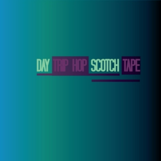 Day Trip Hop Scotch Tape