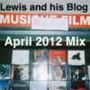 Lewis and his Blog April 2012 Mix