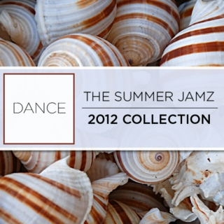 The Summer Jamz 2012 Collection - Dance - SugarBang.com