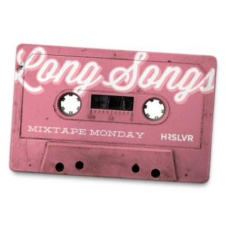 Mixtape Monday, Feb 20th. Theme - Long Songs