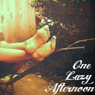 One Lazy Afternoon