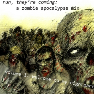 run, they're coming: a zombie apocalypse mix