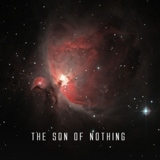 The son of Nothing