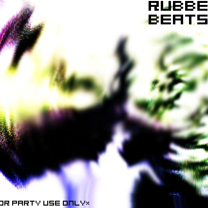 Rubber Beats - for party use only