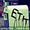 spring fever                    -volume one
