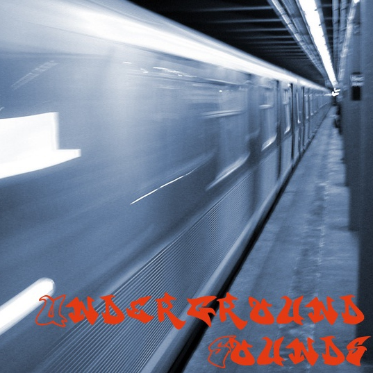 Underground Sounds 2012-05-07
