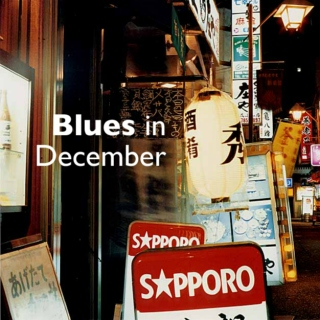 Blues in December