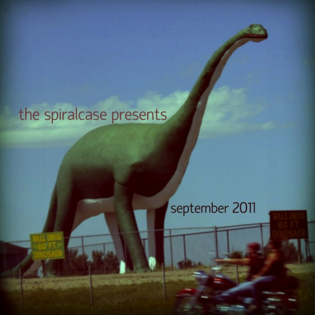 The Spiralcase Presents: September 2011