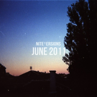 Nite Versions - June 2011
