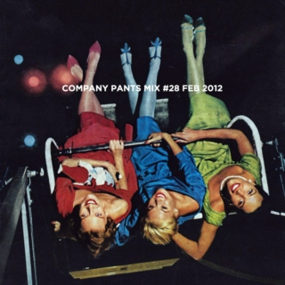 Company Pants Mix #28 (February 2012)