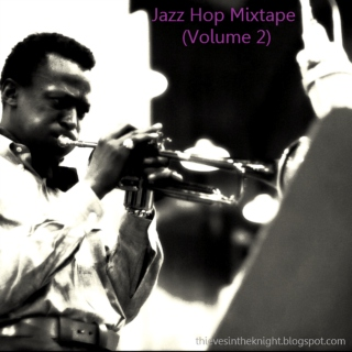 Jazz Hop Mixtape (Volume 2)