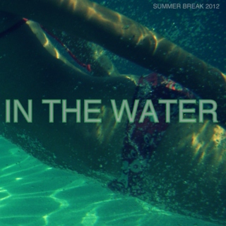 IN THE WATER mix