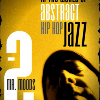 In the world of abstract hip hop jazz 2.