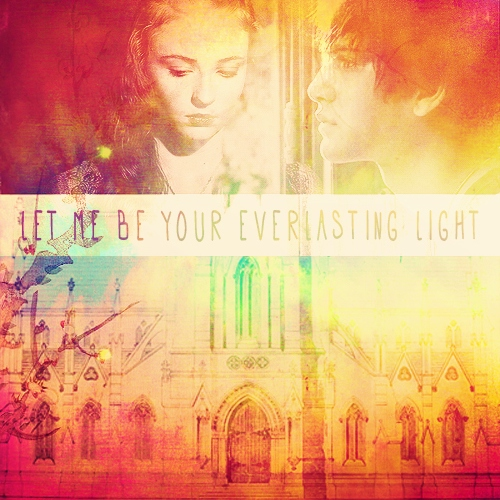 let me be your everlasting light.
