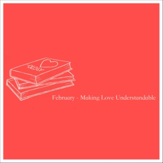 February 2010 - Making Love Understandable