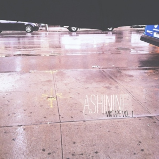 ashinine mixtape, vol. 1