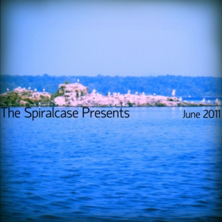 The Spiralcase Presents: June 2011
