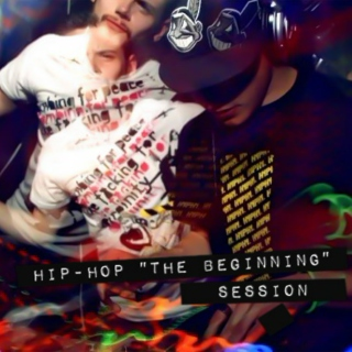 "Hip-Hop ""The Beginning"" Session"