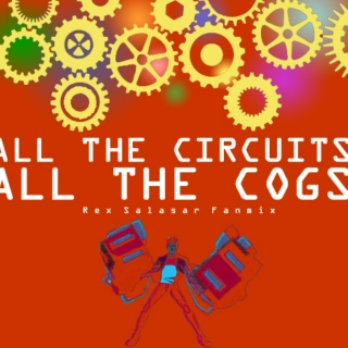 All the Circuits, All the Cogs