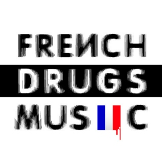 FRENCH DRUGS MUSIC vol.4