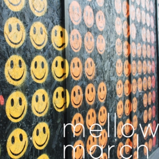 mellow march