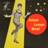 Asian Loose Beat