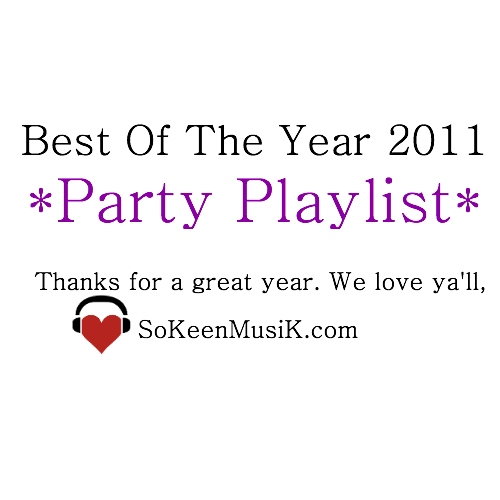 BEST OF 2011: PARTY PLAYLIST