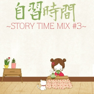 Japanese Immersion ~Storytime Mix #3~